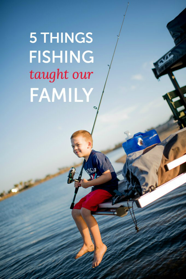 2-Things-fishing-has-taugh-our-family.jpg